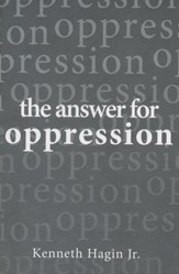 The Answer for Oppression