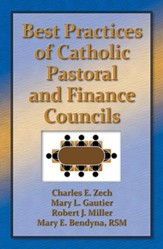 Best Practices in Catholic Pastoral and Finance Councils
