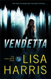 Vendetta (The Nikki Boyd Files Book #1): A Novel - eBook