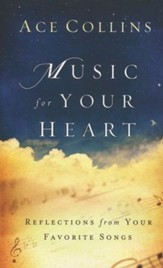Music for Your Heart: Reflections from Your Favorite Songs