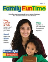 Preschool - Kindergarten Family FunTime Pages Ages 2-5, Fall 2017 Year A