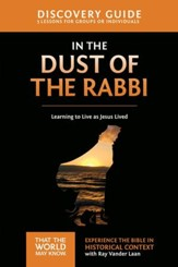 In the Dust of the Rabbi Discovery Guide: Learning to Live as Jesus Lived - eBook