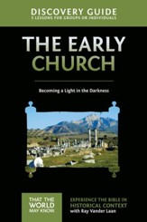 Early Church Discovery Guide: Becoming a Light in the Darkness - eBook