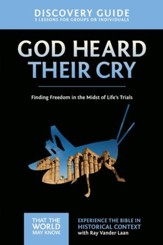 God Heard Their Cry Discovery Guide: Finding Freedom in the Midst of Life's Trials - eBook