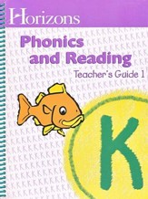 Horizons Phonics & Reading, Grade K, Teacher's Guide 1