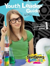 VBS 2015 SonSpark Labs - SonSpark Youth Leader Guide