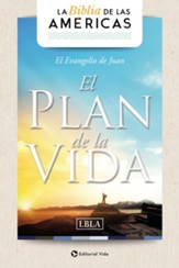 Evangelio de Juan, LBLA: EL Plan de Vida  (LBLA Gospel of John: The Plan of Life)