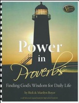 Power in Proverbs: Finding God's Wisdom for Daily Life