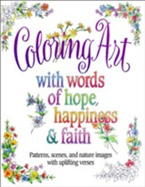 Words of Hope, Happiness and Faith Coloring Book