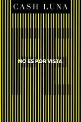 No es por vista (Not By Sight)
