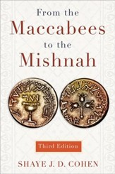 From the Maccabees to the Mishnah, Third Edition - eBook