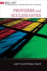 Proverbs and Ecclesiastes: A Theological Commentary on the Bible - eBook