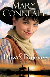 Now and Forever (Wild at Heart Book #2) - eBook