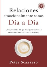 Relaciones emocionalmente sanas dia a dia (Emotionally Healthy Relationships Day by Day)