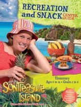 VBS 2014 SonTreasure Island- Recreation and Snack Center Guide