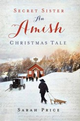 Secret Sister: An Amish Christmas Tale - eBook