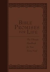 Bible Promises for Life: The Ultimate Handbook for Your Every Need - eBook