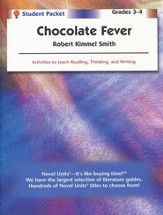 Chocolate Fever, Novel Units Student Packet, Grades 3-4