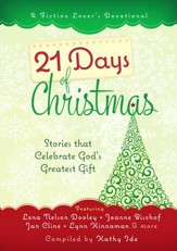 21 Days of Christmas: Stories that Celebrate God's Greatest Gift - eBook