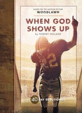 When God Shows Up - Woodlawn - eBook