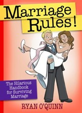 Marriage Rules!: The Hilarious Handbook for Surviving Marriage - eBook