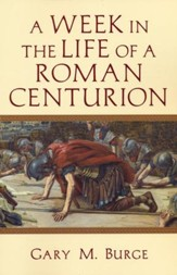 A Week in the Life of a Roman Centurion - eBook