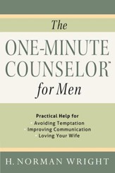 One-Minute Counselor for Men, The: Practical Help for *Avoiding Temon *Improving Communication *Loving Your Wife - eBook