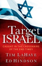 Target Israel: Caught in the Crosshairs of the End Times - eBook