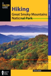 Hiking Great Smoky Mountains National Park, 2nd Edition