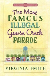 Most Famous Illegal Goose Creek Parade, The - eBook