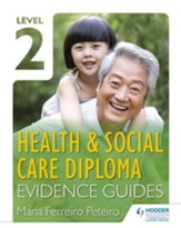 Level 2 Health & Social Care Diploma Evidence Guide / Digital original - eBook