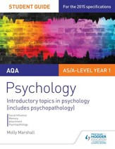AQA Psychology Student Guide 1: Introductory topics in psychology (includes psychopathology) / Digital original - eBook