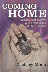 Coming Home: Ministry That Matters with Veterans and Military Families - eBook