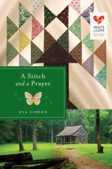 A Stitch and a Prayer, Quilts of Love Series #18