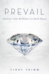 Prevail: Discover Your Strength in Hard Places - eBook