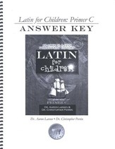 Latin for Children: Primer C, Answer Key  - Slightly Imperfect