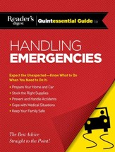 Reader's Digest Quintessential Guide to Handling Emergencies - eBook