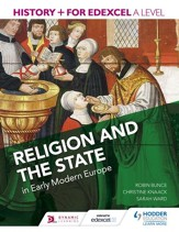 History+ for Edexcel A Level: Religion and the state in early modern Europe / Digital original - eBook
