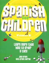 Spanish for Children, Primer B, Text
