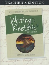 Writing & Rhetoric Book 8: Comparison, Teacher's  Edition