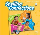 Zaner-Bloser Spelling Connections  Grade K: Student Edition