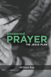 Answered Prayer: The Jesus Plan - eBook