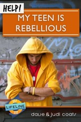 Help! My Teen is Rebellious - eBook