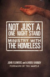 Not Just a One-Night Stand: Ministry with the Homeless