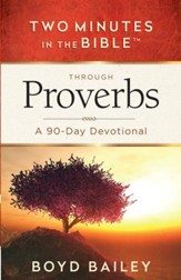 Two Minutes in the Bible Through Proverbs: A 90-Day Devotional - eBook