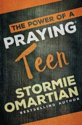 The Power of a Praying Teen - eBook