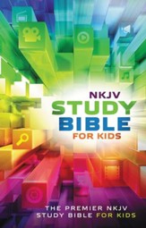 NKJV Study Bible for Kids: The Premiere NKJV Study Bible for Kids - eBook