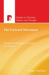 The Forward Movement: Evangelical Pioneers of 'Social Christianity' - eBook