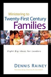 Ministering to Twenty-First Century Families - eBook