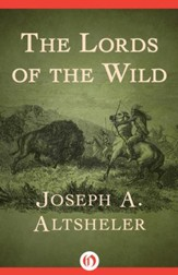 The Lords of the Wild - eBook